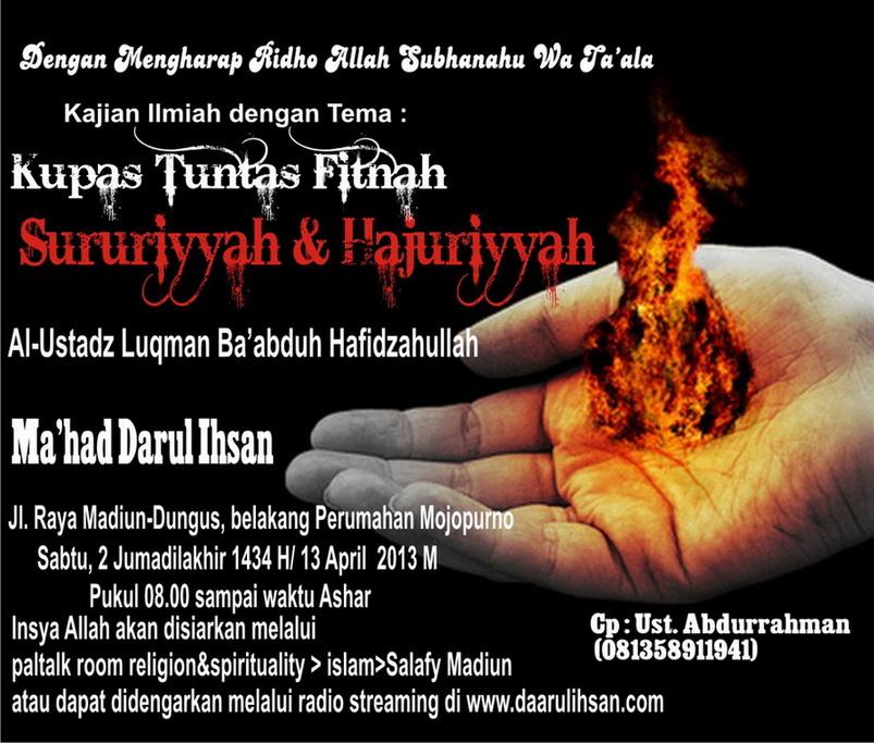 http://www.darussalaf.or.id/wp-content/uploads/2013/04/Dauroh-Kupas-Tuntas-Fitnah-Sururiyyah-Hajuriyyah.jpg